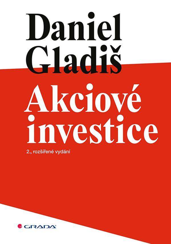 Akciove investice Daniel Gladiš rozsirene vydani